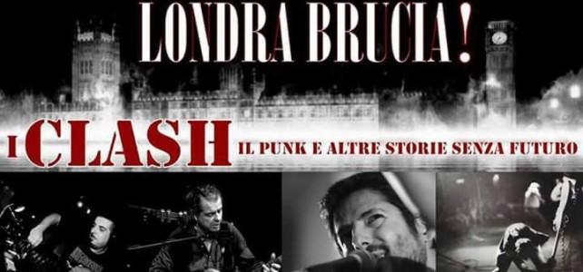 Live Report! Londra Brucia! I Clash tra storia e mito. Appuntamento a Belvì
