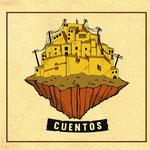 """Uscito """"Cuentos"""", il nuovo album dei Barrio Sud"""