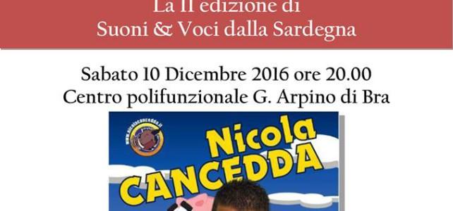 Il cabaret musico-demenziale di Nicola Cancedda in scena il 10 dicembre per Suoni&Voci dalla Sardegna