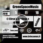 #VideodellaSettimana! Green Space Music 2016