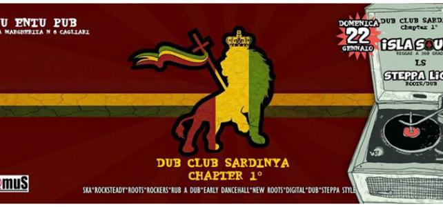 Dub Club Sardinya Chapter 1: il Dub Club apre anche in Sardegna